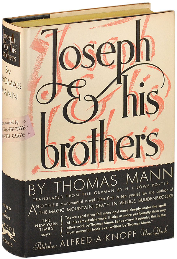 JOSEPH AND HIS BROTHERS. Thomas Mann, H. T. Lowe-Porter, novel, translation.