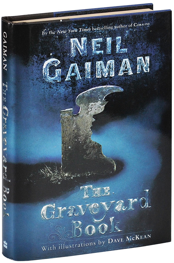 THE GRAVEYARD BOOK. Neil Gaiman, Dave McKean, novel, illustrations.