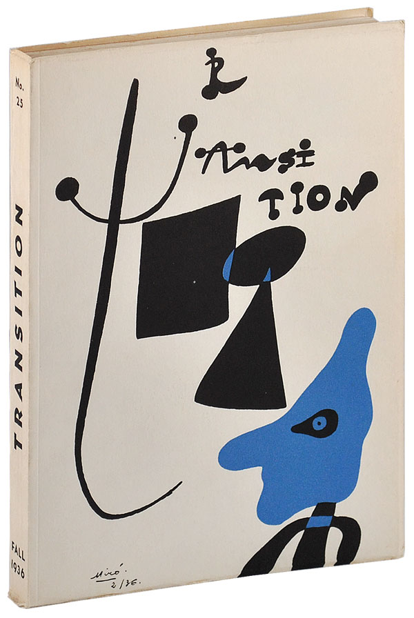 METAMORPHOSIS [IN] TRANSITION: A QUARTERLY REVIEW - NO.25 (FALL, 1936). Eugene Jolas, Franz Kafka, Joan Miró, contributor, cover.