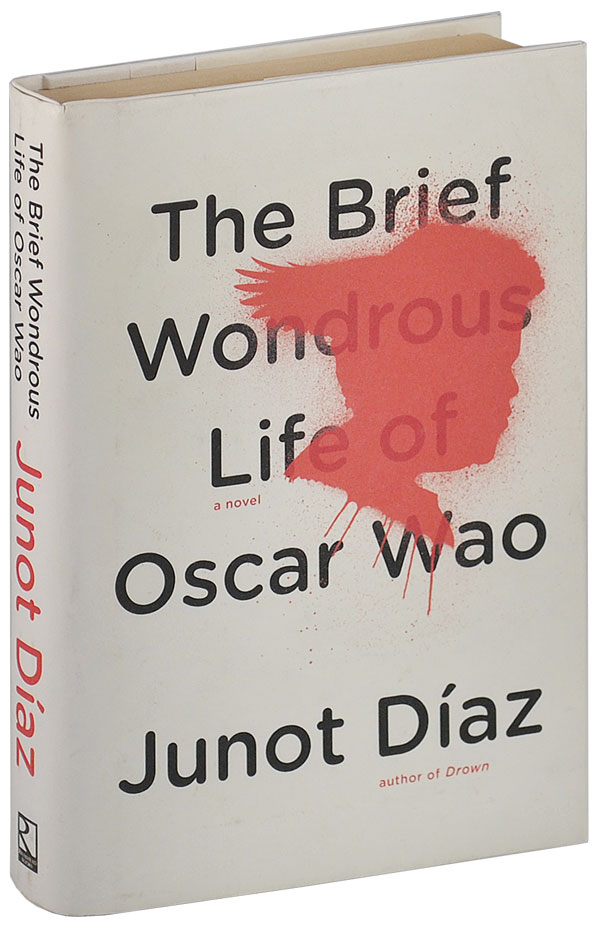 THE BRIEF WONDROUS LIFE OF OSCAR WAO. Junot Díaz.