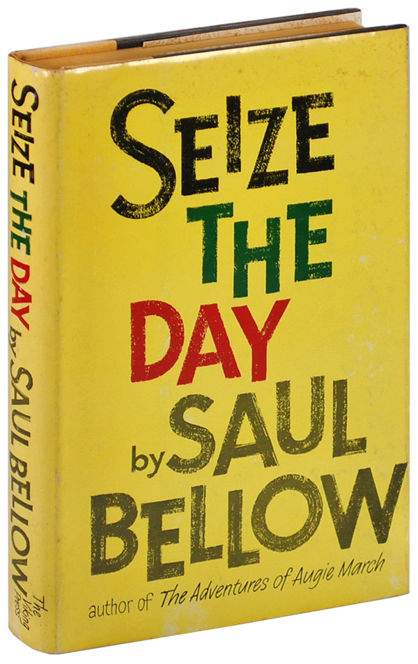 SEIZE THE DAY. Saul Bellow.