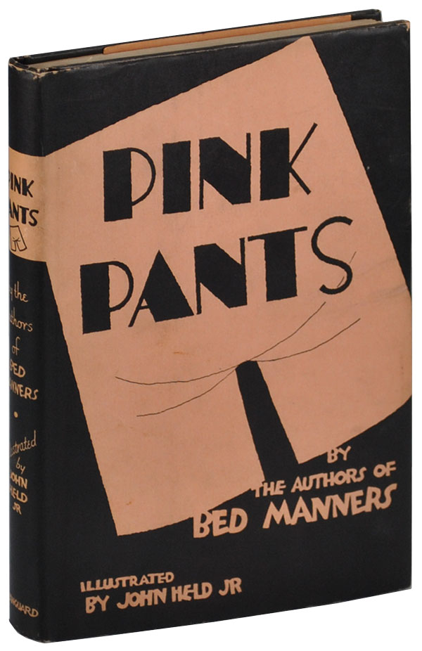 PINK PANTS. Dr. Ralph Y. Hopton, Anne Balliol, John Held Jr., novel, illustrations.