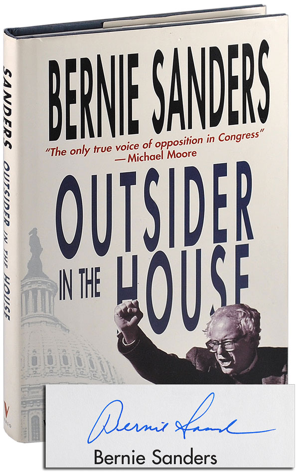 OUTSIDER IN THE HOUSE - SIGNED. Bernie Sanders, Huck Gutman.