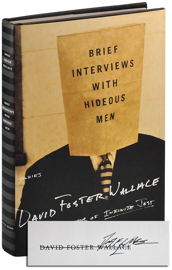 BRIEF INTERVIEWS WITH HIDEOUS MEN - SIGNED. David Foster Wallace.