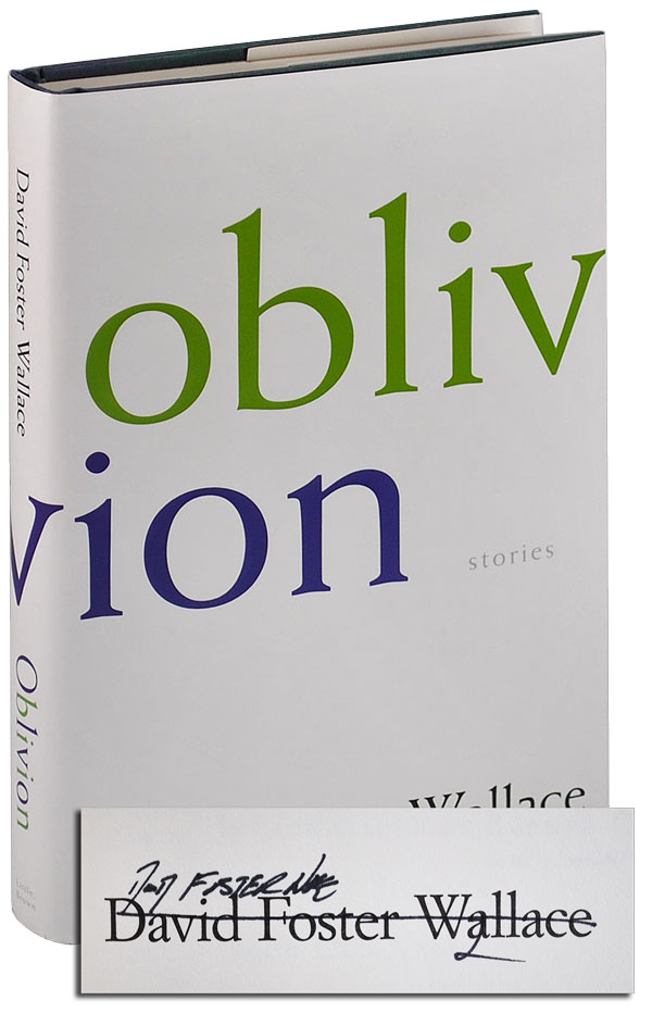 OBLIVION: STORIES - SIGNED. David Foster Wallace.