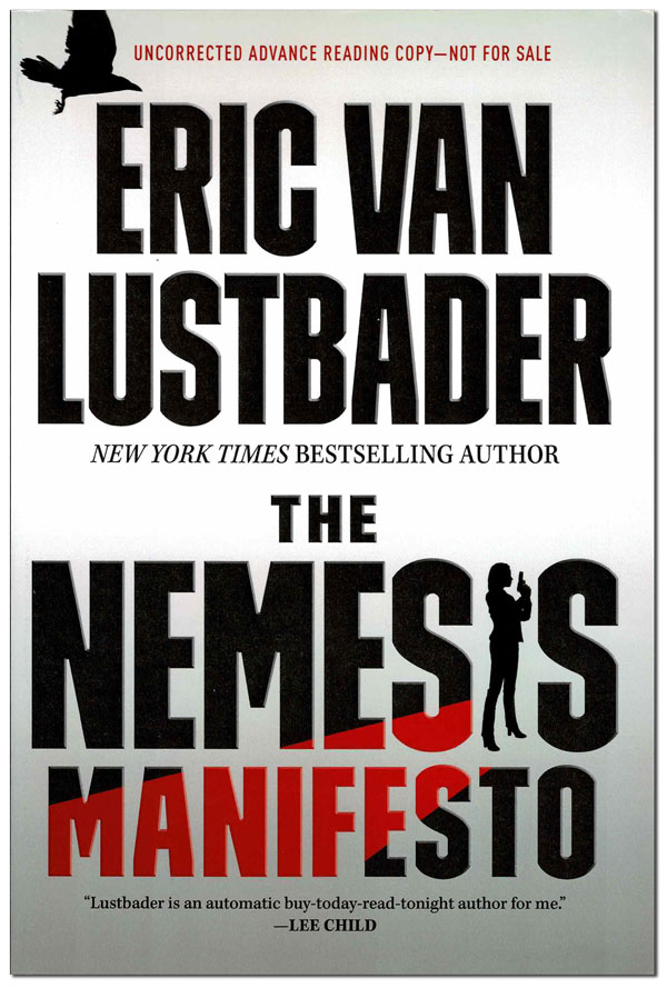THE NEMESIS MANIFESTO - ADVANCE COPY. Eric Van Lustbader.