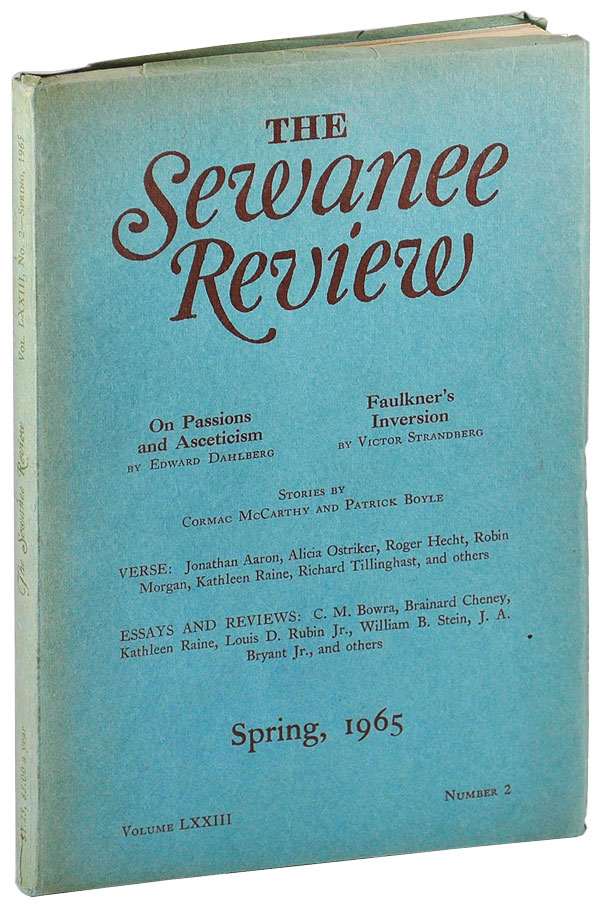 """THE DARK WATERS"" [IN] THE SEWANEE REVIEW - VOL.LXXIII, NO.2 (SPRING, 1965). Cormac McCarthy, Patrick Boyle, Edward Dahlberg, Victor Strandberg, contributors."