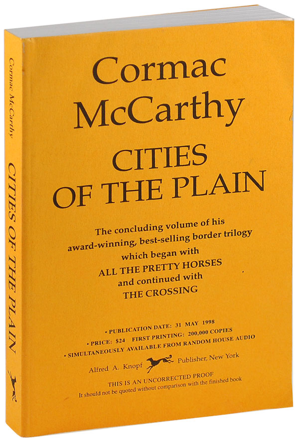 CITIES OF THE PLAIN - UNCORRECTED PROOF COPY. Cormac McCarthy.