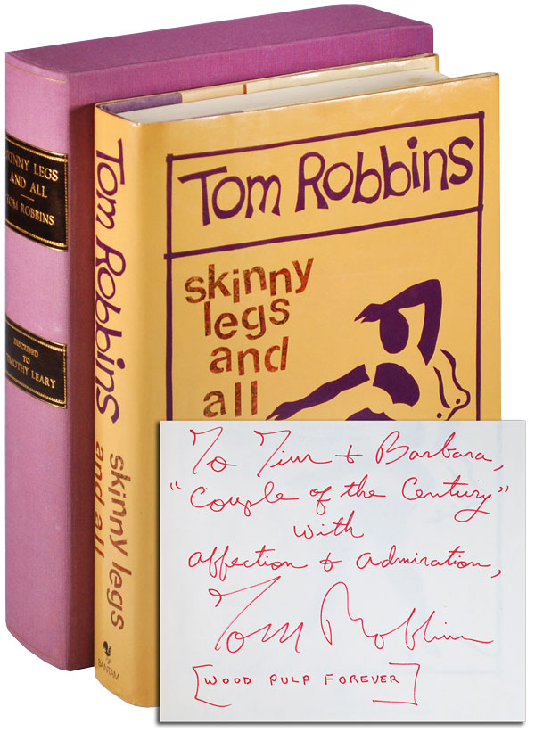SKINNY LEGS AND ALL - TIMOTHY LEARY'S EXTENSIVELY ANNOTATED COPY, INSCRIBED BY TOM ROBBINS. Tom Robbins.