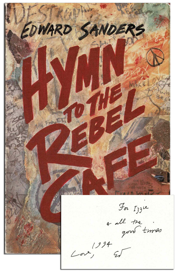 HYMN TO THE REBEL CAFE - INSCRIBED TO ISRAEL YOUNG, EXTENSIVELY ANNOTATED. Edward Sanders.