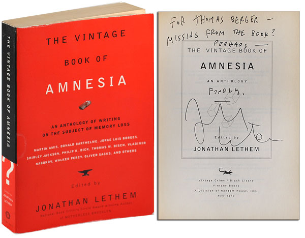 THE VINTAGE BOOK OF AMNESIA: AN ANTHOLOGY - INSCRIBED TO THOMAS BERGER. Jonathan Lethem.