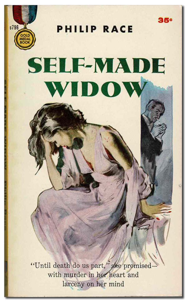 "SELF-MADE WIDOW. Philip Race, Ernest ""Darcy"" Chiriaka, novel, cover art."