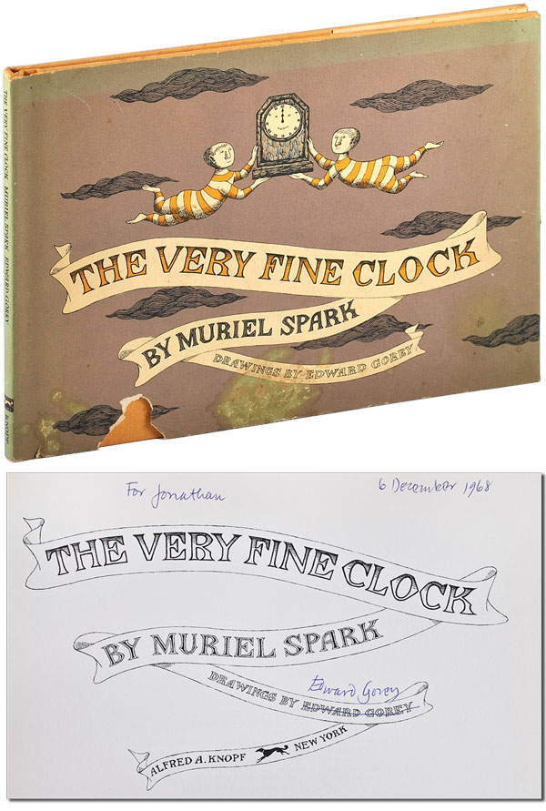 THE VERY FINE CLOCK - INSCRIBED. Muriel Spark, Edward Gorey, story, illustrations.