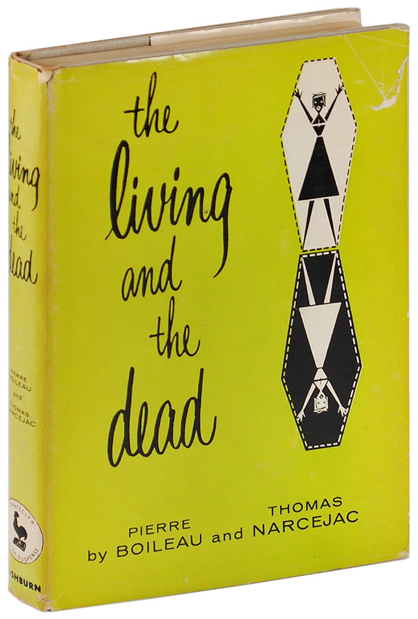 THE LIVING AND THE DEAD. Pierre Boileau, Thomas Narcejac, Geoffrey Sainsbury, novel, translation.