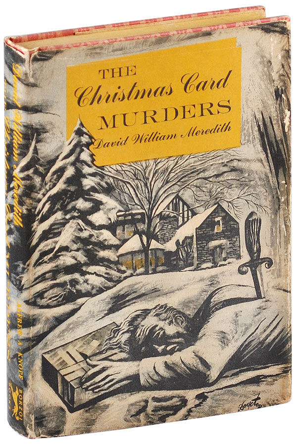 THE CHRISTMAS CARD MURDERS. David William Meredith, pseud. of Earl Schenck Miers.