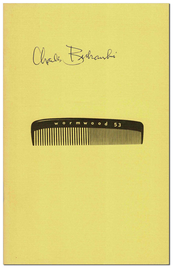 THE WORMWOOD REVIEW - NO.53 (VOL.14, NO.1) - SIGNED. Charles Bukowski, Marvin Malone, contributor.