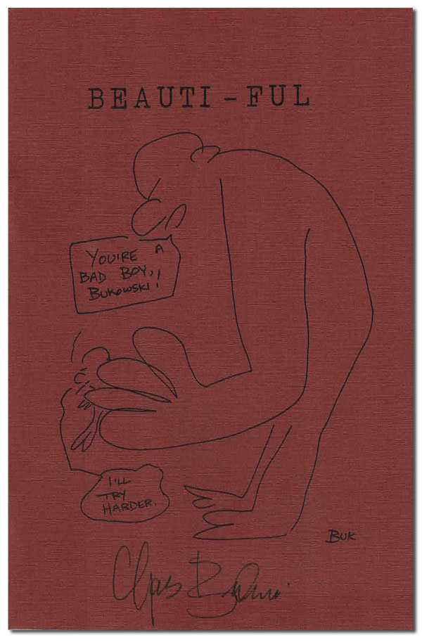 BEAUTI-FUL & OTHER LONG POEMS - 1/75 SIGNED (THE WORMWOOD REVIEW - NOS.110-111). Charles Bukowski.