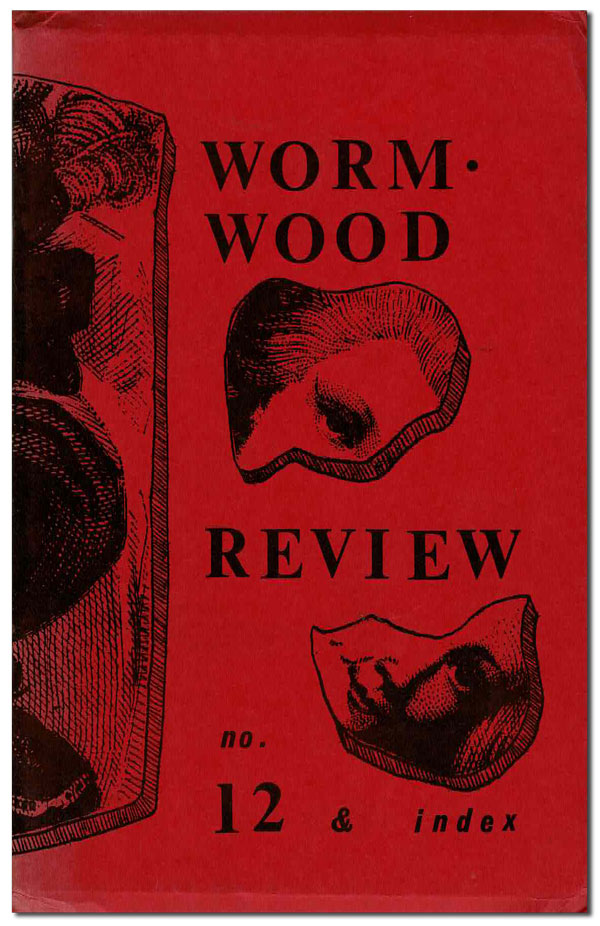THE WORMWOOD REVIEW - NO.12 (VOL.3, NO.4). Charles Bukowski, Marvin Malone, contributor.