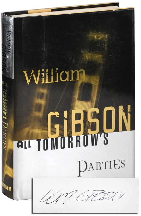 ALL TOMORROW'S PARTIES - REVIEW COPY, SIGNED. William Gibson.