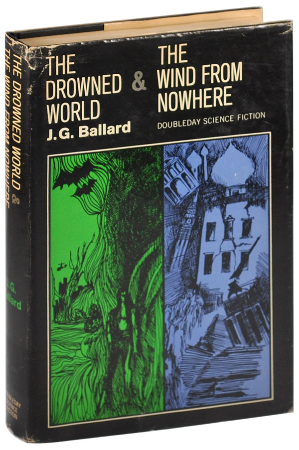 THE DROWNED WORLD & THE WIND FROM NOWHERE. J. G. Ballard.
