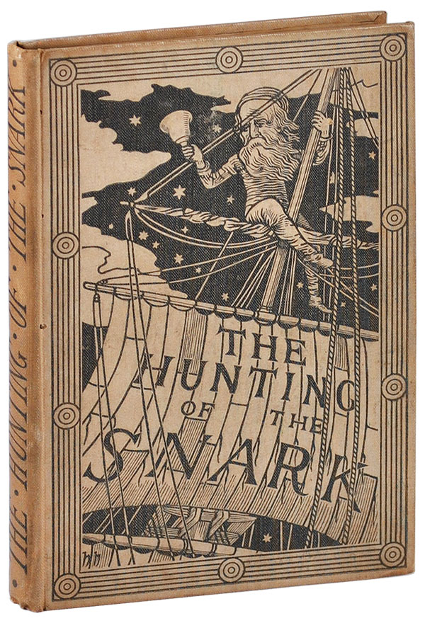 THE HUNTING OF THE SNARK: AN AGONY IN EIGHT FITS. Lewis Carroll, Henry Holiday, poem, illustrations.