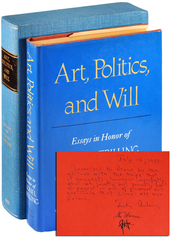ART, POLITICS, AND WILL: ESSAYS IN HONOR OF LIONEL TRILLING - INSCRIBED TO DIANA TRILLING. Quentin Anderson, Stephen Donadio, Steven Marcus.