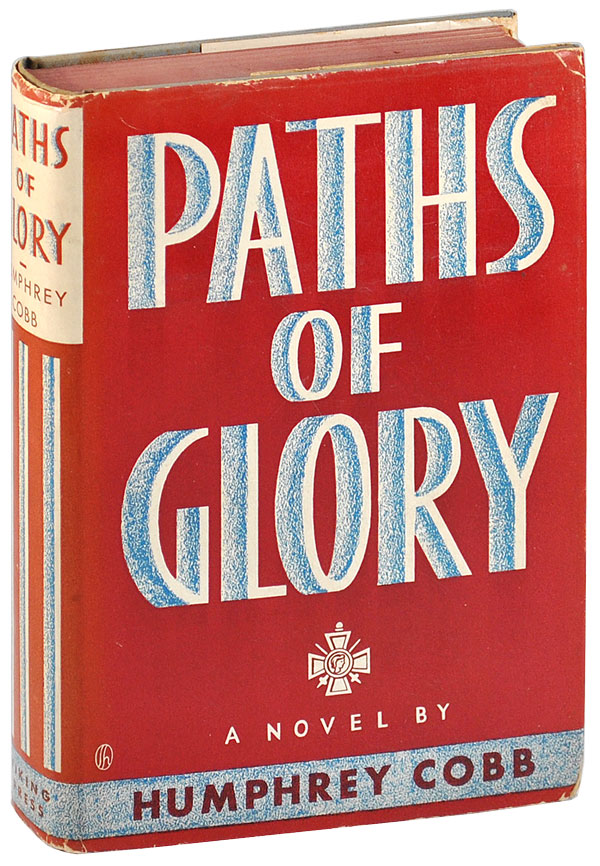 PATHS OF GLORY. Humphrey Cobb.