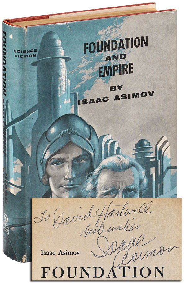 FOUNDATION AND EMPIRE - INSCRIBED TO DAVID G. HARTWELL. Isaac Asimov.