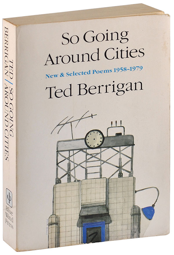 SO GOING AROUND CITIES: NEW & SELECTED POEMS, 1958-1979 - INSCRIBED TO EILEEN MYLES. Ted Berrigan.