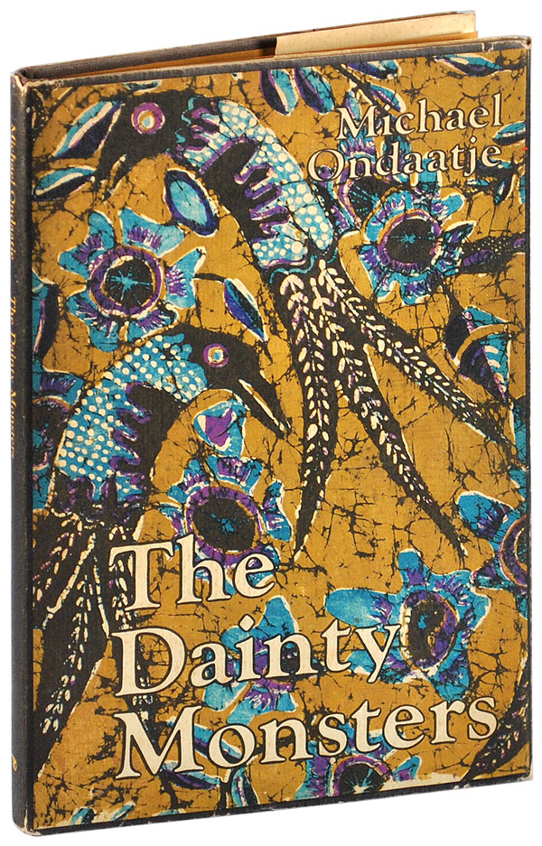 THE DAINTY MONSTERS. Michael Ondaatje.