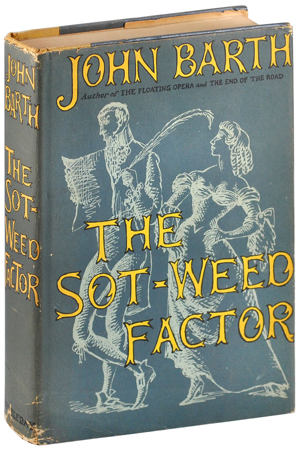 THE SOT-WEED FACTOR - WITH SIGNED BOOKPLATE LAID-IN. John Barth.