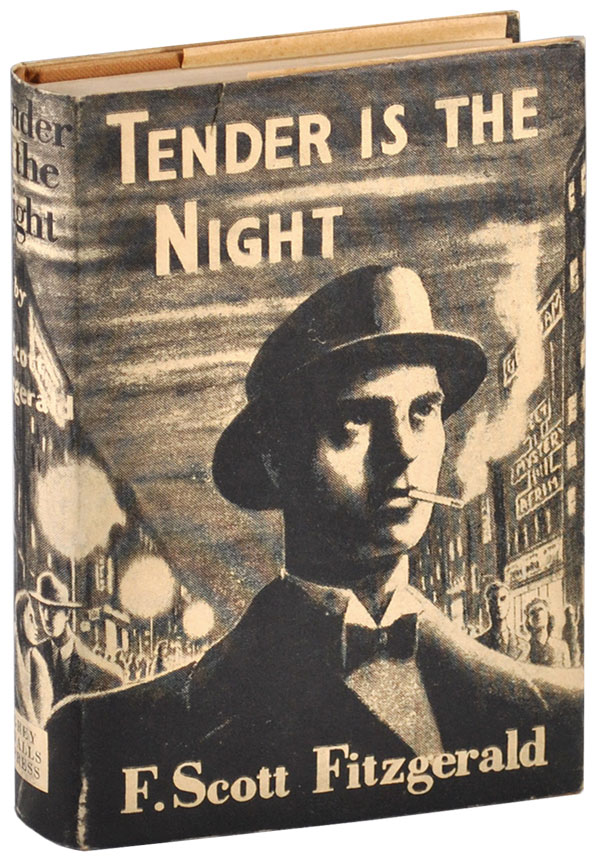 TENDER IS THE NIGHT. F. Scott Fitzgerald, Malcolm Cowley, novel, preface.