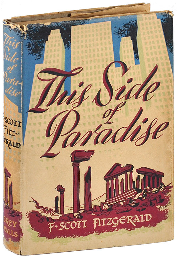 THIS SIDE OF PARADISE. F. Scott Fitzgerald.