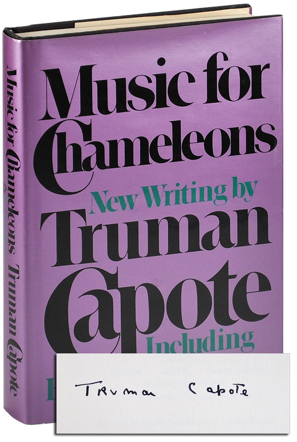 MUSIC FOR CHAMELEONS: NEW WRITING - SIGNED. Truman Capote.