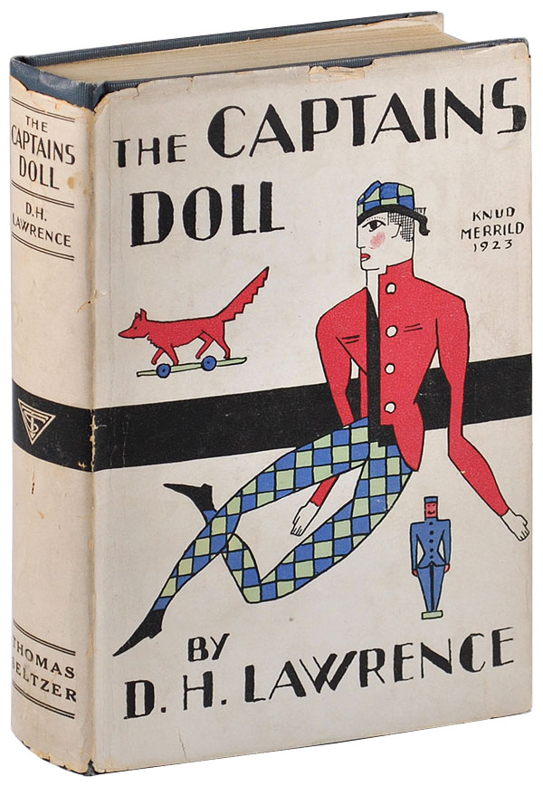 THE CAPTAIN'S DOLL: THREE NOVELETTES. D. H. Lawrence.