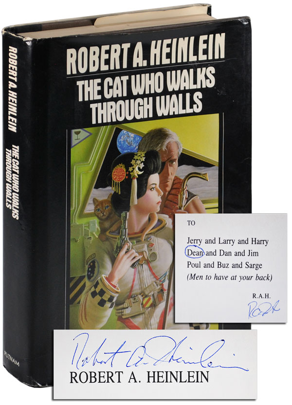 THE CAT WHO WALKS THROUGH WALLS: A COMEDY OF MANNERS - DEDICATION COPY, SIGNED. Robert A. Heinlein.