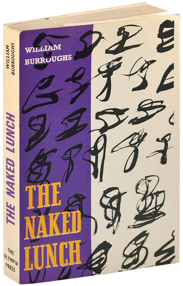 THE NAKED LUNCH. William S. Burroughs.