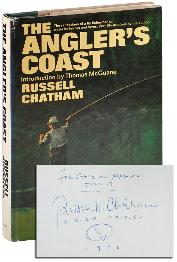 THE ANGLER'S COAST - INSCRIBED TO WILLIAM HJORTSBERG. text, illustrations, Russell Chatham, Thomas McGuane, introduction.