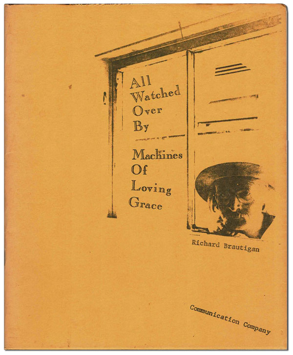ALL WATCHED OVER BY MACHINES OF LOVING GRACE - WITH A SIGNED CHECK LAID IN. Richard Brautigan.