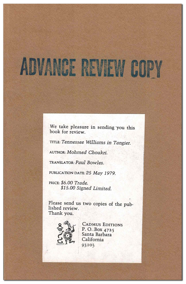 TENNESSEE WILLIAMS IN TANGIER - UNCORRECTED PROOF COPY. Mohamed Choukri, Paul BOWLES, text, translation.