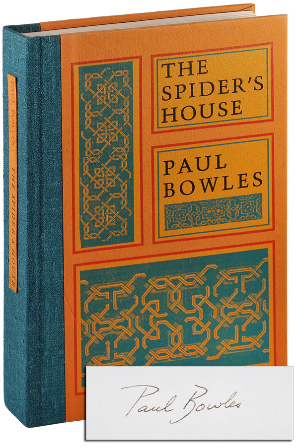 THE SPIDER'S HOUSE - LIMITED EDITION, SIGNED. Paul Bowles.
