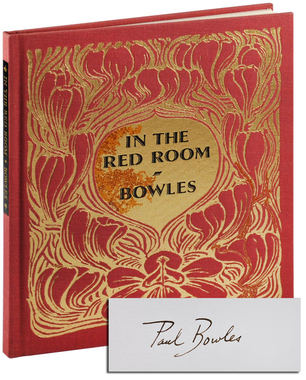 IN THE RED ROOM - LIMITED EDITION, SIGNED. Paul Bowles.