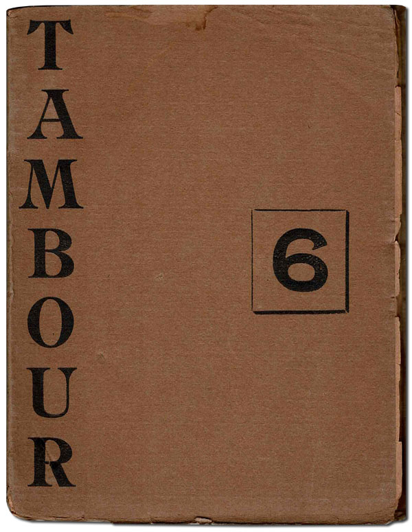 TAMBOUR: REVUE MENSUELLE, A MONTHLY MAGAZINE - NO.6 (FEBRUARY, 1930) - SIGNED BY PAUL BOWLES. Harold J. Salemson, Paul Bowles, Norman Macleod nner, Julian Shapiro, contributors.