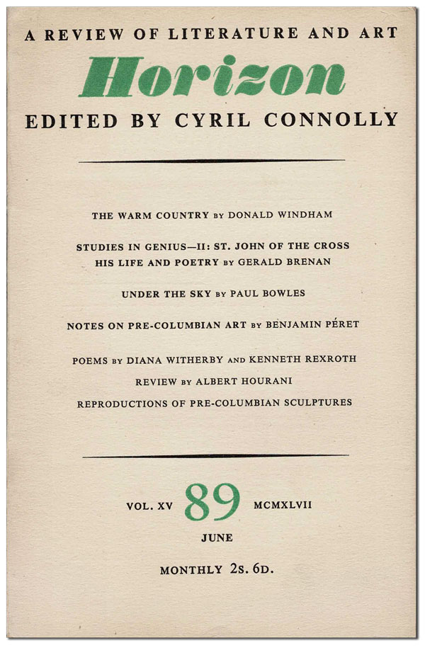 HORIZON: A REVIEW OF LITERATURE AND ART - VOL.XV, NO.89 (JUNE, 1947) - SIGNED BY PAUL BOWLES. Cyril Connolly, Paul Bowles, Kenneth Rexroth, Donald Windham, contributors.