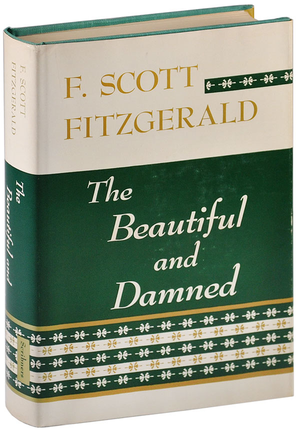 THE BEAUTIFUL AND DAMNED. F. Scott Fitzgerald.