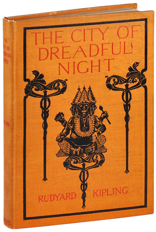 THE CITY OF DREADFUL NIGHT. Rudyard Kipling.