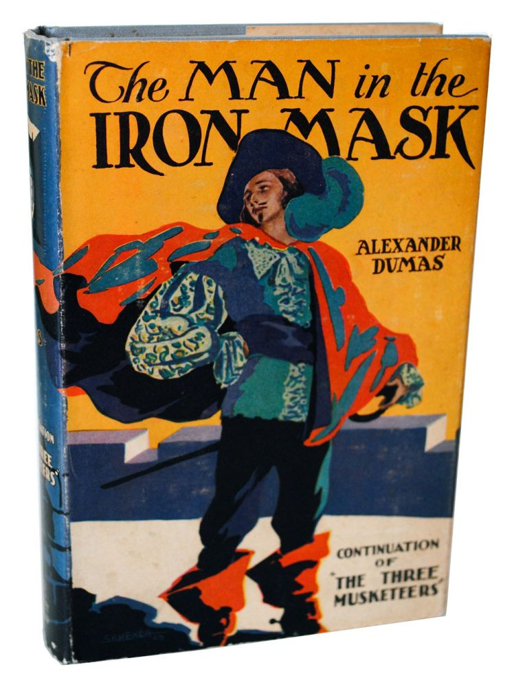 THE MAN IN THE IRON MASK. Alexander Dumas.