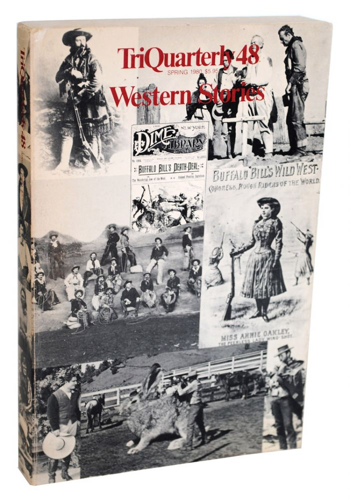 TRIQUARTERLY 48: WESTERN STORIES - FEATURING 'THE SCALPHUNTERS' (EXCERPT FROM 'BLOOD MERIDIAN'). Edward Abbey, Raymond Carver, Ivan Doig, Richard Ford, Oakley Hall, William Kittredge, Cormac McCarthy, Thomas McGuane, John Nichols, John Sayles, Leslie Marmon Silko.