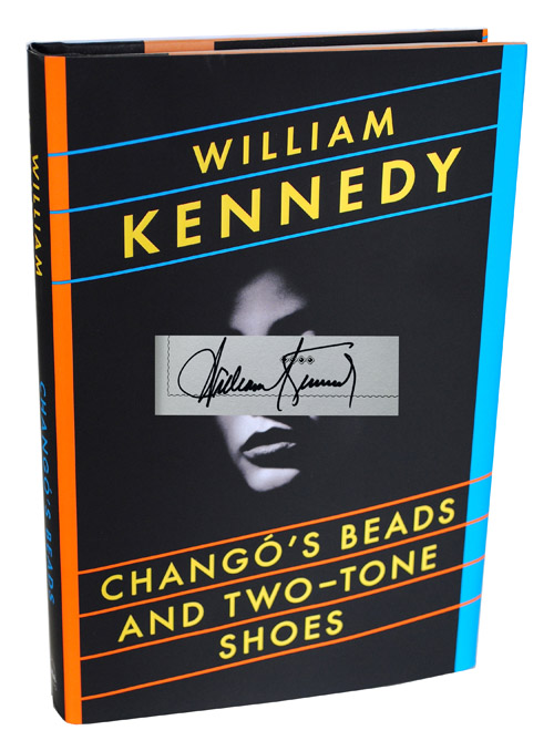 CHANGO'S BEADS AND TWO-TONE SHOES - SIGNED. William Kennedy.