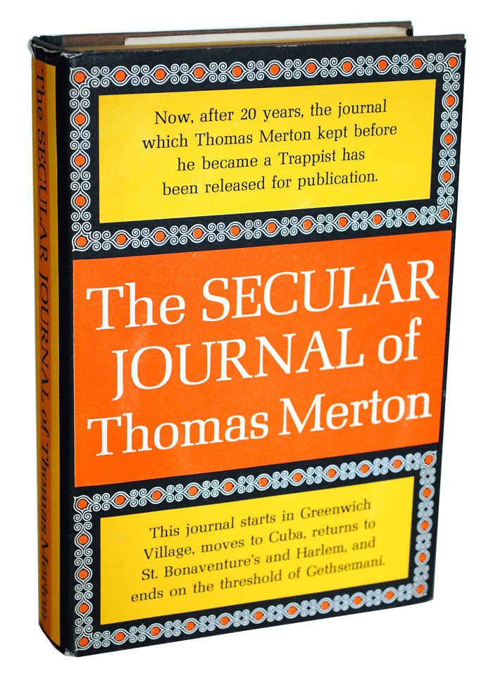THE SECULAR JOURNAL OF THOMAS MERTON. Thomas Merton.
